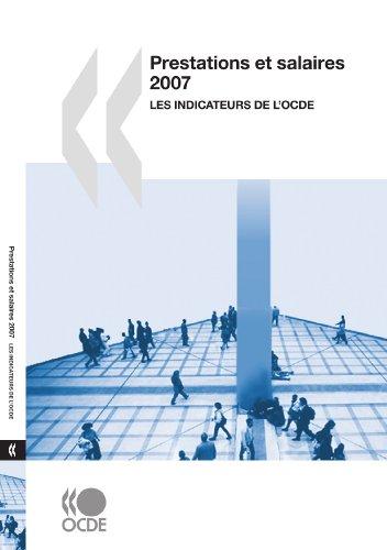 Prestations Et Salaires 2007: Les Indicateurs De L'OCDE (Paperback): OECD: Organisation for ...