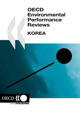 OECD Environmental Performance Reviews OECD Environmental Performance: OECD Publishing