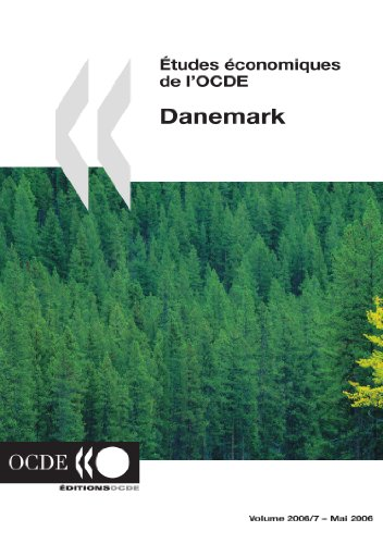 Etudes Conomiques de LOcde: Danemark 2006: OECD Organisation for Economic Co-operation and ...