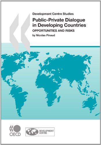 9789264028838: Development Centre Studies Public-Private Dialogue in Developing Countries: Opportunities and Risks