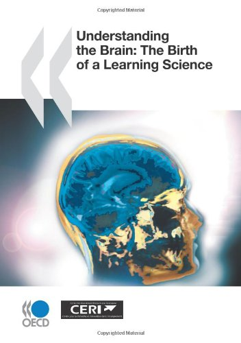 Understanding the Brain: The Birth of a New Learning Science