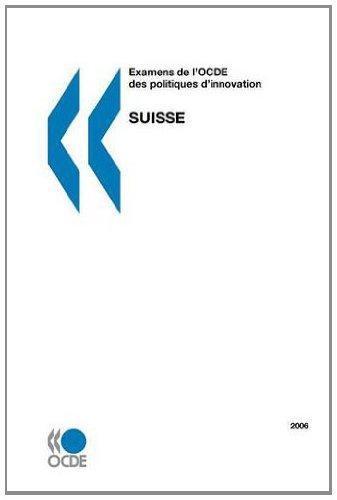 Examens de LOcde Des Politiques DInnovation Examens de LOcde Des Politiques DInnovation: Suisse ...