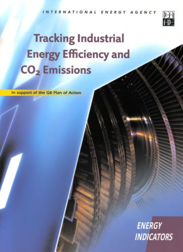 Tracking Industrial Energy Efficiency and CO2 Emissions: international energy agency
