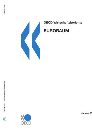 OECD Wirtschaftsberichte - Euroraum: OECD Organisation for Economic Co-operation and Development