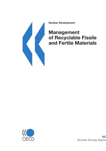 9789264032552: Nuclear Development Management of Recyclable Fissile and Fertile Materials