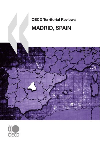 OECD Territorial Reviews Madrid, Spain (Oecd Territorial Reviews): OECD OCDE