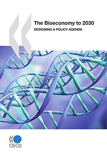 9789264038530: The Bioeconomy to 2030: Designing a Policy Agenda