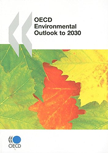 9789264040489: OECD environmental outlook to 2030