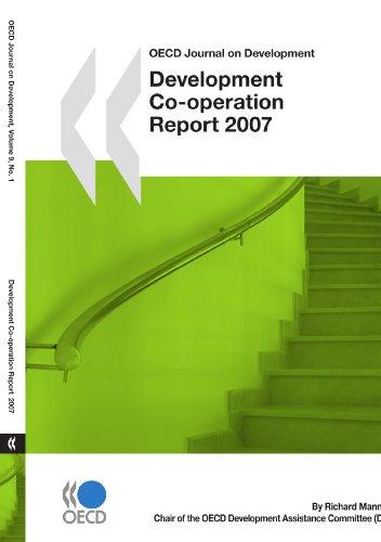 OECD Journal on Development: Development Co-operation - 2007 Report - Volume 9 Issue 1 (9264041478) by Richard Manning