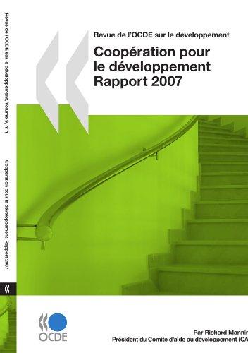 Coopération pour le Développement : Rapport 2007: Edition 2007 (French Edition) (9264041494) by Richard Manning