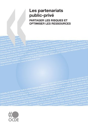 9789264042827: Les partenariats public-privé : Partager les risques et optimiser les ressources (French Edition)