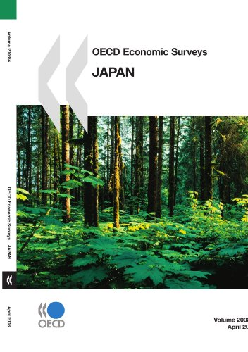 OECD Economic Surveys: Japan - Volume 2008 Issue 4: Organisation for Economic Co-operation and ...