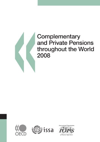 Complementary and Private Pensions throughout the World: Organisation for Economic