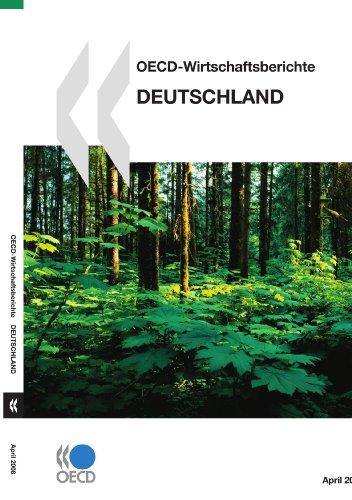 OECD-Wirtschaftsberichte: Deutschland: OECD Organisation for Economic Co-operation and Development