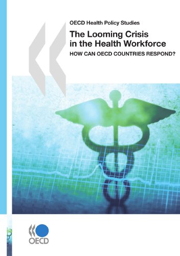 OECD Health Policy Studies The Looming Crisis: OECD Organisation for