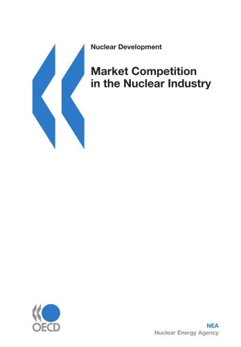 9789264054066: Nuclear Development Market Competition in the Nuclear Industry