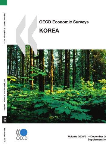 OECD Economic Surveys: Korea 2008: Organisation for Economic