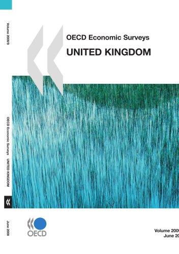OECD Economic Surveys: United Kingdom 2009: OECD OCDE