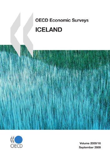 OECD Economic Surveys: Iceland 2009: OECD Organisation for