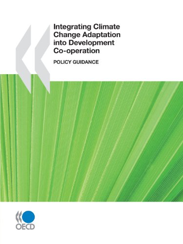 Integrating Climate Change Adaptation into Development Co-operation: Policy Guidance: OECD ...