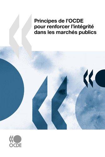 Principes de LOcde Pour Renforcer LInt Grit Dans Les March S Publics