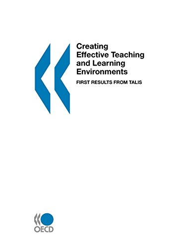 9789264056053: Creating Effective Teaching and Learning Environments: First Results from TALIS