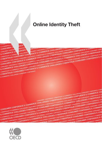 Online Identity Theft: Organisation for Economic Co-operation and Develop, OECD