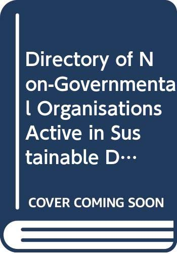 9789264058224: Directory of Non-Governmental Organisations Active in Sustainable Development: Part 2: Australia, Canada, Japan, Korea, New Zealand, United States - R?Pertoire DES Organisations Non Gouvernementales A: Part 2