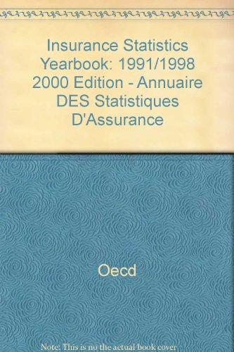 Insurance Statistics Yearbook 1991-1998. 2000 Edition