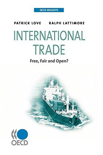 9789264060241: International Trade: Free, Fair, and Open? (Oecd Insights)
