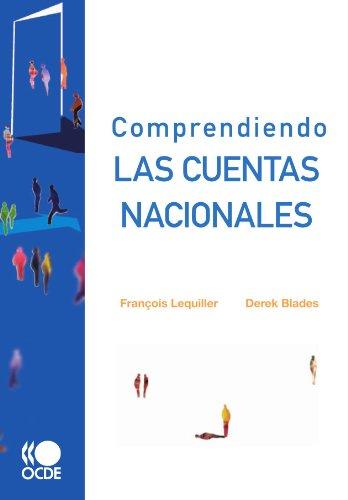 Comprendiendo Las Cuentas Nacionales (Paperback): OECD Publishing