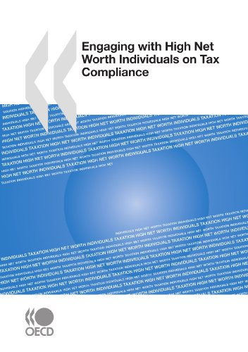 Engaging with High Net Worth Individuals on Tax Compliance: Organisation for Economic Co-operation ...