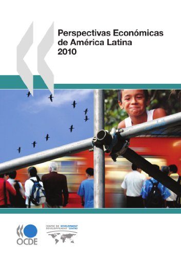 Perspectivas Econmicas de Amrica Latina 2010 (Paperback): Publishing Oecd Publishing