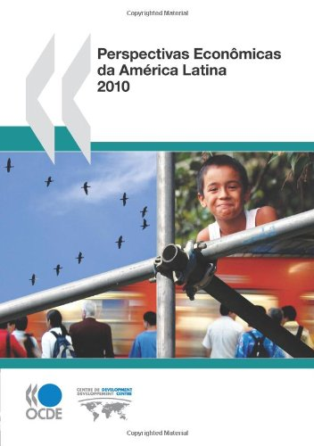Perspectivas Econmicas Da Amrica Latina 2010 (Paperback): Publishing Oecd Publishing