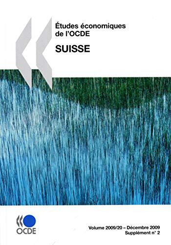 9789264076617: Etudes économiques de l'OCDE: Suisse 2009: Edition 2009