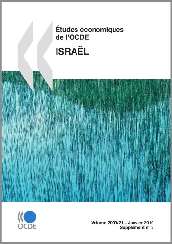 Etudes Economiques de LOcde: Israel 2009: OECD Organisation for Economic Co-operation and ...