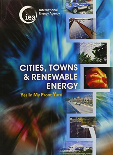 Cities, Towns & Renewable Energy: Yes in My Front Yard: Organization for Economic Cooperation ...