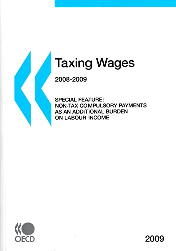 Taxing Wages 2009: Orga . OECD