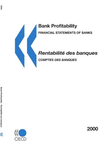 9789264085909: Bank Profitability: Financial Statements of Banks 2000: Financial Statements of Banks: Financial Statements of Bank 2000 Organisation Economics ... 2 Rue Aolre Pascal Paris Cedex 16 France