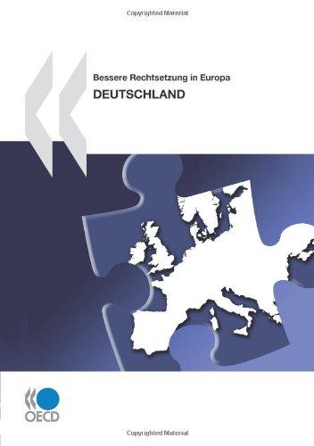 Bessere Rechtsetzung in Europa: Deutschland 2010: OECD Organisation for Economic Co-operation and ...