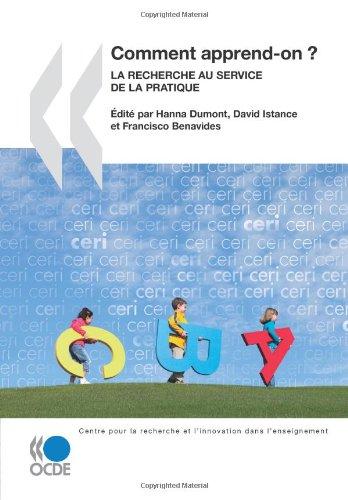 9789264086937: La recherche et l'innovation dans l'enseignement Comment apprend-on ? : La recherche au service de la pratique (French Edition)