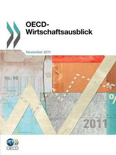 OECD Wirtschaftsausblick, Ausgabe 2011/2 (German Edition): OECD Publishing