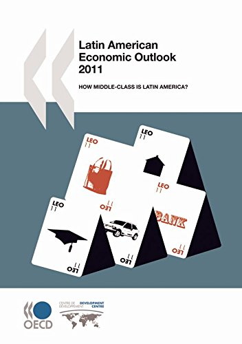 9789264094642: Latin American Economic Outlook 2011: How Middle-Class Is Latin America?: Edition 2011