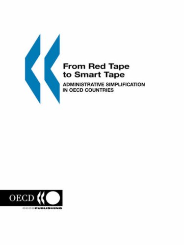 9789264100671: From Red Tape to Smart Tape: Administrative Simplification in OECD Countries: Administration Simplification in OECD Countries (Environmental Performance Reviews)