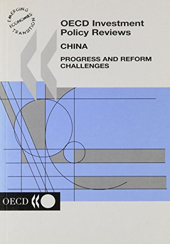 9789264101951: China: Progress & Reform Challenges (OECD Investment Policy Reviews)