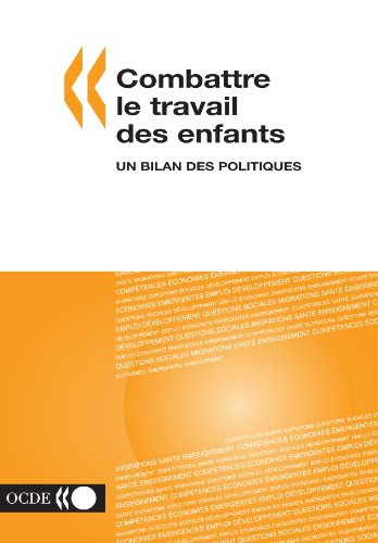 Combattre Le Travail DES Enfants: UN Bilan DES Politiques (Paperback) - Oecd