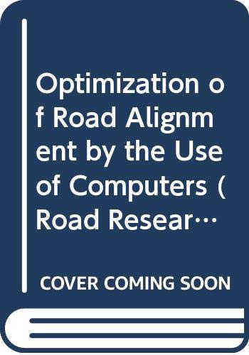 9789264111066: Optimization of Road Alignment by the Use of Computers (Road Research)