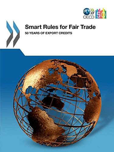 9789264111738: Smart Rules for Fair Trade: 50 years of Export Credits