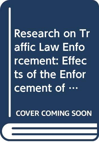 Research on Traffic Law Enforcement: Effects of: Organization for Economic