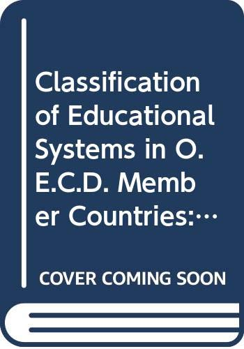 Classification of Educational Systems in O.E.C.D. Member: Organization for Economic